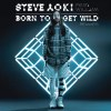Born To Get Wild (Dimitri Vegas; Like Mike; BoostedKids Remix)