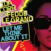 Let Me Think About It (Radio Edit)