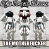 The Motherfucker (Red Planet Club Mix)
