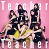 Teacher Teacher / Senbatsu
