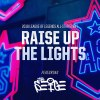 Raise Up The Lights